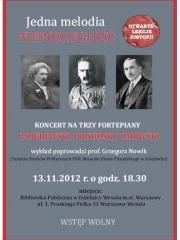 Jedna melodia - NIEPODLEGŁOŚĆ. Koncert na trzy fortepiany: Paderewski, Piłsudski, Dmowski