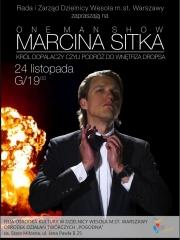 Król dopalaczy – one man show Marcina Sitka