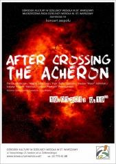 "Koncert rockowy zespołu ""After Crossing the Acheron"""