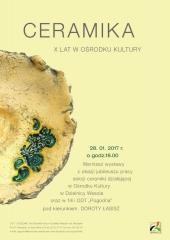 Ceramika – X lat w Ośrodku Kultury - wernisaż wystawy