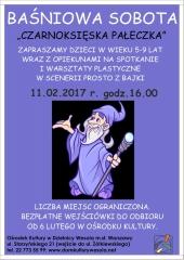 """""""Czarnoksięska pałeczka"""" - Baśniowa sobota"""