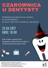 """""""Czarownica u dentysty"""" - spektakl w wykonaniu Studia Artystycznego Arlekin"""