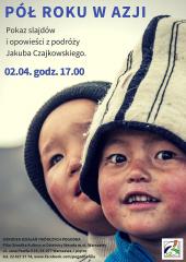 Pół roku w Azji - pokaz slajdów i opowieści z podróży Jakuba Czajkowskiego