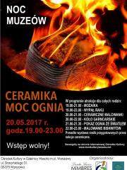 "Noc Muzeów pt. ""Ceramika. Moc ognia"""