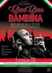 "Monodram muzyczny pt. ""Ciao Ciao Bambina"""