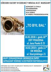 """Koncert Filharmonii Narodowej pt. """"To był bal"""""""