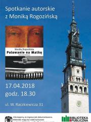Polowanie na Matkę - spotkanie z Moniką Rogozińską