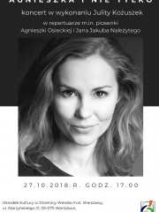 """""""Agnieszka i nie tylko"""" - koncert w wykonaniu Julity Kożuszek"""
