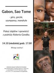 """""""Gabon, Sao Tome – góry, goryle, szympansy, mandryle"""" - Pokaz slajdów Roberta Gondka"""
