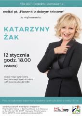 Piosenki z dobrym tekstem - recital Katarzyny Żak