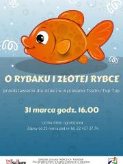 """""""O rybaku i złotej rybce"""" - bajka dla dzieci w wykonaniu Teatru Tup Tup"""