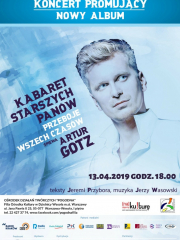 "Koncert Artura Gotza pt. ""Kabaret Starszych Panów"""