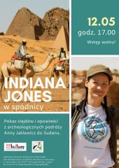 """Pokaz slajdów pt. """"Indiana Jones w spódnicy – archeologiczne podróże do Sudanu"""""""