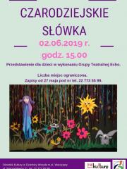 """""""Czarodziejskie Słówka"""" - spektakl w wykonaniu Grupy Teatralnej Echo"""