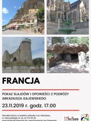 Pokazem slajdów i opowieści z podróży Arkadiusza Gajewskiego po Francji
