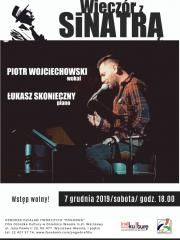 """""""Wieczór z Sinatrą"""" - koncert Piotra Wojciechowskiego"""