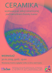 Ceramika - wystawa prac sekcji ceramicznej Doroty Łasisz