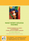 """""""Nasz nowy kolega Mambo"""" - przedstawienie dla dzieci"""